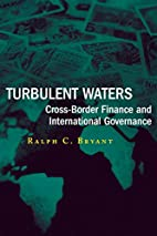 Turbulent Waters: Cross-Border Finance and…
