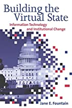 Building the Virtual State: Information…