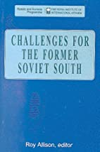 Challenges for the Former Soviet South…