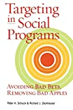 Schuck, Peter H.: Targeting in Social Programs: Avoiding Bad Bets, Removing Bad Apples
