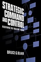 Strategic Command and Control: Redefining…