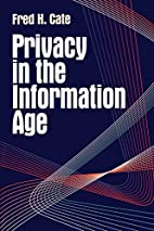 Privacy in the Information Age by Fred H.…