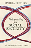 Derthick, Martha: Policymaking for Social Security