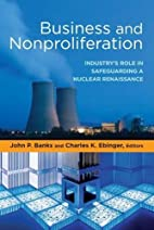 Business and Nonproliferation: Industry's…