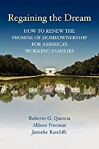 Regaining the Dream: How to Renew the…