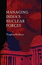 Managing India's nuclear forces by…