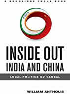 Inside Out, India and China: Local Politics…
