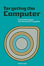 Targeting the Computer: Government Support…