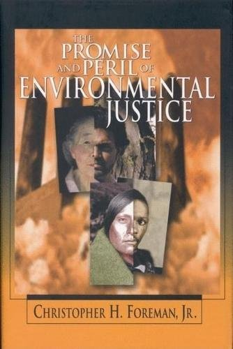 the-promise-and-peril-of-environmental-justice