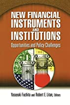 New Financial Instruments and Institutions:…