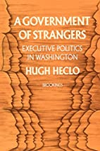 A Government of Strangers: Executive…