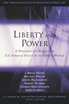 Liberty and power : a dialogue on religion…