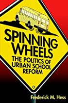Spinning Wheels: The Politics of Urban…