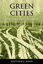 Green Cities: Urban Growth And the…