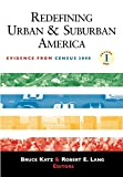 Lang, Robert E.: Redefining Urban and Suburban America: Evidence from Census 2000
