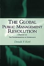 The Global Public Management Revolution: A…