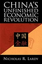 China's Unfinished Economic Revolution by…