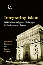 Integrating Islam: Political And Religious…