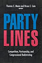 Party Lines: Competition, Partisanship, And…