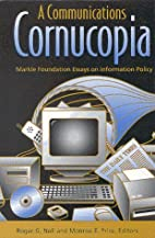 A Communications Cornucopia: Markle…