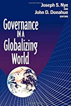 Governance in a Globalizing World by Jr.…