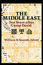 The Middle East: Ten Years After Camp David…