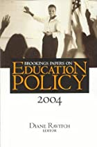 Brookings Papers on Education Policy 2004 by…
