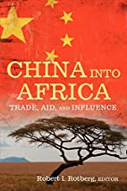 China into Africa: Trade, Aid, and Influence…