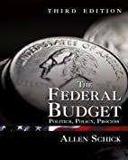 The Federal Budget: Politics, Policy,…