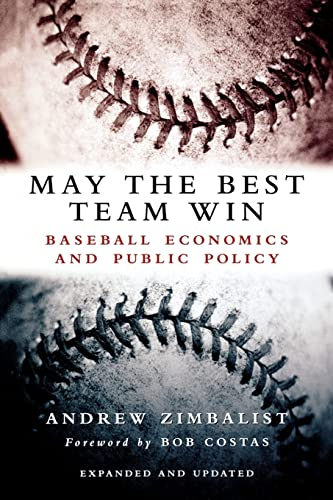may-the-best-team-win-baseball-economics-and-public-policy