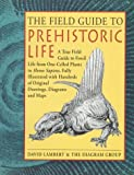 Lambert, David: The Field Guide to Prehistoric Life