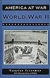 Isserman, Maurice: World War II (America at War (Facts on File))