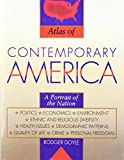 Doyle, Rodger Pirnie: Atlas of Contemporary America: Portrait of a Nation  Politics, Economy, Environment, Ethnic and Religious Diversity, Health Issues, Demographic Pat