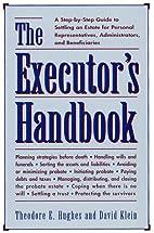 The Executor's Handbook: A Step-By-Step…