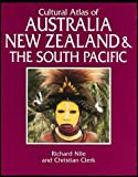 Nile, Richard: Cultural Atlas of Australia, New Zealand, and the South Pacific
