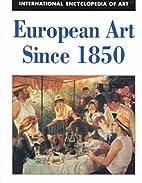 European Art Since 1850 (International…