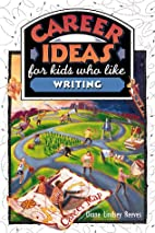 Career Ideas for Kids Who Like Writing by…