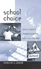 School Choice: How to Select the Best…