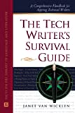 Wicklen, Janet Van: The Tech Writer's Survival Guide: A Comprehensive Handbook for Aspiring Technical Writers