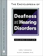 The Encyclopedia of Deafness and Hearing…