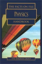 The Facts on File Physics Handbook by…