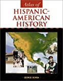 Ochoa, George: Atlas of Hispanic-American History (Facts on File Library of American History)