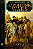 Pope, Stephen: Dictionary of Napoleonic Wars