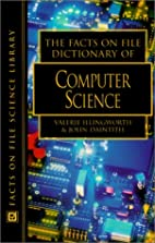 The Facts On File dictionary of computer…