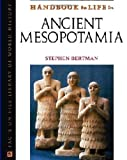 Bertman, Stephen: Handbook To Life In Ancient Mesopotamia