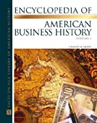 The Encyclopedia Of American Business…