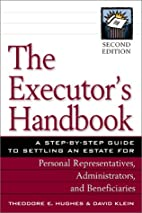 The Executor's Handbook: A Step-By-Step…