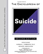 The Encyclopedia of Suicide (Facts on File…