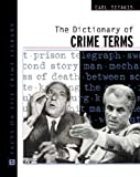 Sifakis, Carl: The Dictionary of Crime Terms