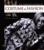 Cosgrave, Bronwyn: The Complete History of Costume & Fashion: From Ancient Egypt to the Present Day